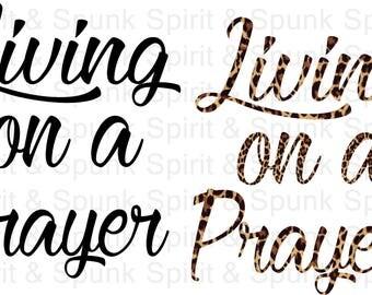 Living on a prayer (digital transfer)