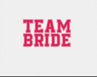 team bride svg dxf file instant download silhouette cameo cricut clip art