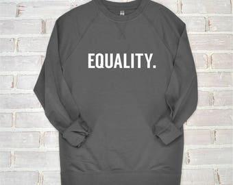 Equality Shirt | Feminism Shirt, Feminist Shirt, Unisex Pullover