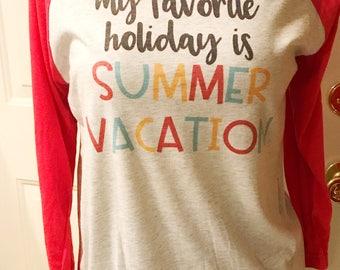 Summer Vacation  teacher tee, funny teacher tee, funny teacher shirt, education shirt,   teacher style shirt, school shirt, teacher shirt,