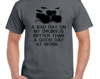A Bad Day On My Drums Mens Funny Drumming T-Shirt Drummer Kit Sticks Snare Drum 2210