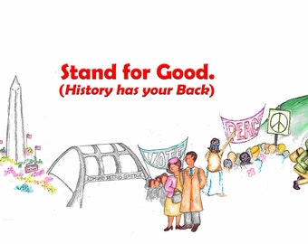 Stand For Good, History has your Back Poster for the March for Our Lives