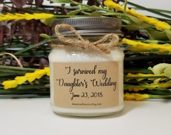 I Survived My Daughter's Wedding - Mother of the Bride Gift from Daughter - 8oz Soy Candles Handmade - Gift for Mom on Wedding Day