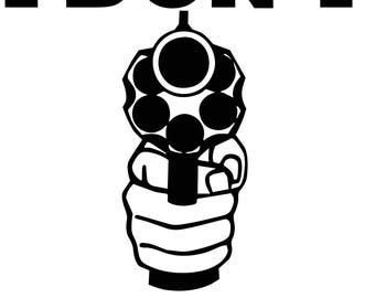 I don't dial 911 revolver decal **SIZE and COLOR CHOICE** Free Shipping
