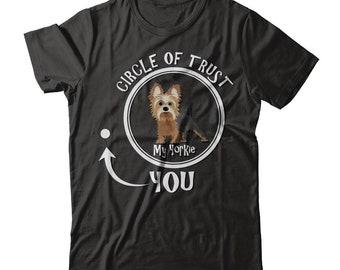 Funny Yorkie Shirt | Yorkie Circle of Trust | Funny Yorkie Gift Idea