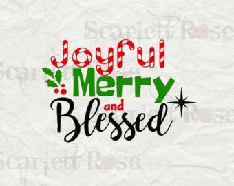 Joyful Merry and Blessed SVG Christmas cutting file