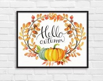 Hello Autumn / Autumn Art Print / Fall Print / Autumn Poster / Autumn Fall Illustration / DIY / Instant Download Print / Wall Art / [07]