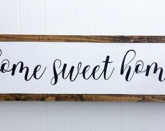"Home sweet home 25.5""x7.5"""