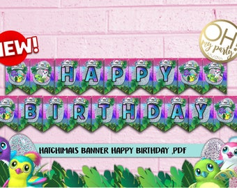 Hatchimals BANNER, Hatchimals Birthday ,Hatchimal Party Supplies, Hatchimal printable,  Hatchimals decorations, hatchimals instant download