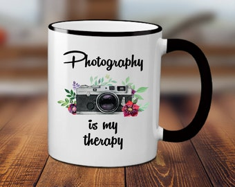 Photography is My Therapy Coffee Mug - Photography Mug - Camera Coffee Mugs - Camera Mug - Photographer Gift - Photographer Coffee Mug