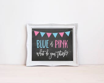 "Blue Or Pink What Do You Think 8""x10"" Chalkboard Printable Sign 
