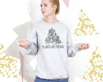 Vegan Sweater Vegan Clothing Plants are Friend Men Vegetarian Sweatshirt Women Vegan Gift Sweatshirt Men Vegeterian Sweater Women PA3011