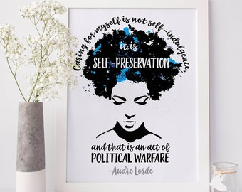 Caring for myself is not self-indulgence...Audre Lorde Quote Print // Digital Print // Feminism // Self Care Gift // Feminist Gift