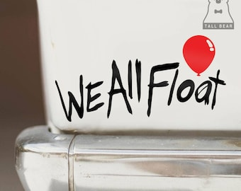 IT Pennywise Horror Vinyl Sticker - We all float (indoor and outdoor)