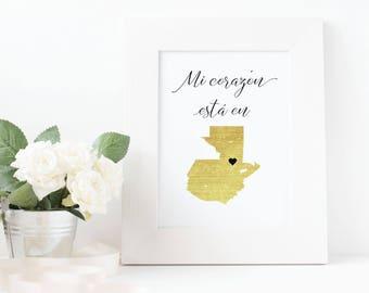 Guatemala Map Print, My heart is in Guatemala Map, Spanish Printable Wall Art Quotes, Printable Wall Art Print, Guatemala Love