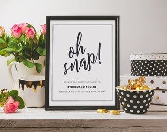 Oh Snap Wedding Hashtag Sign INSTANT DOWNLOAD, Modern Instagram Sign, Elegant Wedding Social Sign, Hashtag Poster, Printable Sign 8.5 x 11