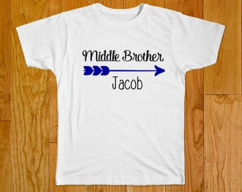 Middle Brother Shirt - Personalized with Name - Matching Brother Shirts - Big Brother Shirt - Little Brother Shirt - Shirts for Brothers