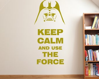 Star Wars Wall Decal - Keep Calm and Use The Force- Star Wars Decor- Star Wars Decorations- Star Wars Wall Decal- Star Wars Wall Decor- GS25