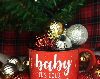 Baby It's Cold Outside Mug, Christmas Mug, Christmas Coffee Mug, Campfire Mug, Gifts for her, Christmas, Christmas Gifts, Holiday Mug, Mugs