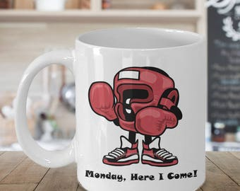BOXING MONDAY! Mug Funny Coffee Lover Monday, Here I Come! Co-Worker, Boss, Mom, Dad Gift 15 oz White Ceramic Coffee Cup / Tea Cup / Mug!