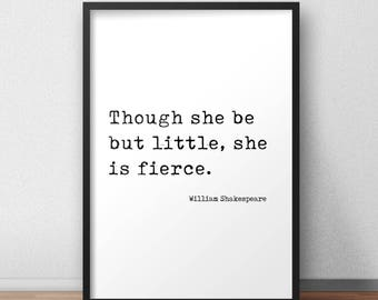 Though She Be But Little She Is Fierce Shakespeare Quote Printable Midsummer Night's Dream Minimalist Typewriter Text