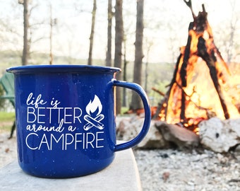 Life is Better Around a Campfire Camping Mug
