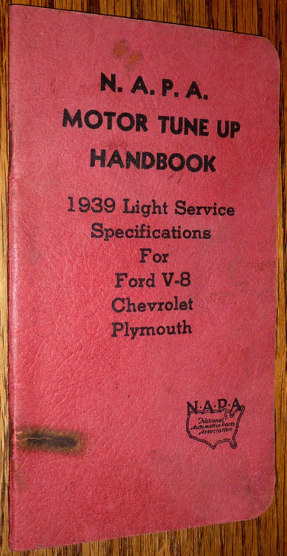 NAPA Motor Tune Up Handbook 1939 Light Service Specifications Ford V-8 Chevrolet Plymouth - Car Repair Automobiles - Vintage