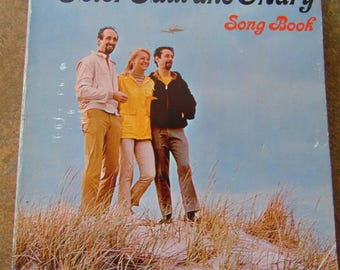 Peter Paul and Mary Song Book , 1962 , Peter, Paul and Mary Songbook , Peter, Paul and Mary Sheet Music