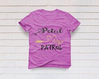 Petal Patrol svg, Wedding svg, Flower girl svg, Bridal svg, Bride svg, Team Bride svg, Bridal svg, Cricut, Cameo, Svg, DXF, Png, Pdf, Eps