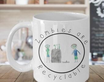 Zombie Mug/Kids Zombie Gift/Zombie Gift/Recycling Mug/Funny Zombie/Funny Recycling/Kids Art Mug/Recycle/Gift Idea/Coffee Mug/Neat Mug
