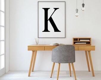 Letter K Print, K Wall Art, Typography Print, Black and White Letters, Letter Prints, Letter Wall Art, Minimalist Print, K, Alphabet Prints