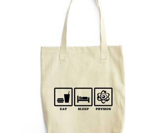 Eat Sleep Physics funny tote bag