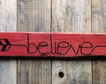 Arrow Believe Hand Painted Wood Sign