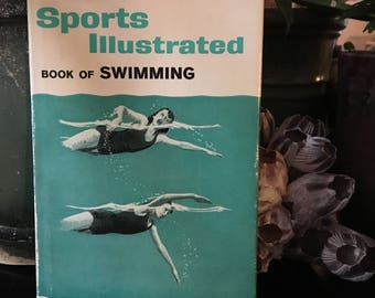 Vintage Swim Instruction Book / Sports Illustrated Book of Swimming 1960 / Vintage Action Drawing