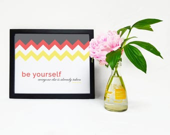 Inspirational Quote Printable Be yourself, everyone else is already taken. Oscar Wilde, Minimal Pattern Design