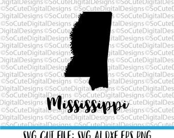 Mississippi SVG File, state svg, travel svg, vacation svg,  inspirational svg, svg sayings,  Cricut, Silhouette Cut File, DXF, clip art