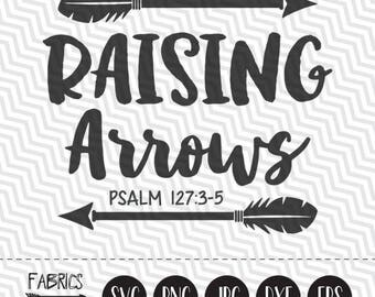 Raising Arrows svg Christian svg Scripture svg Bible Verse svg Quote Clipart in EPS DXF SVG Cricut & Silhouette