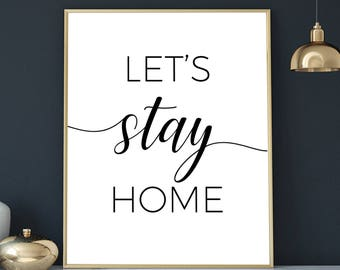 lets stay home print let's stay home printable art quote prints romantic bedroom wall art holiday decor black white poster typography print