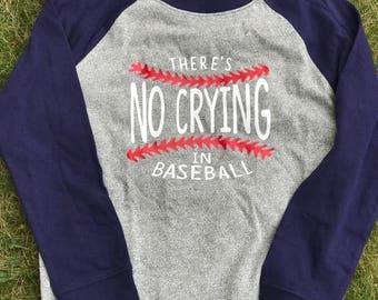 No Crying In Baseball