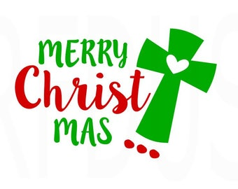 Merry Christ Mas with Cross SVG, Christmas SVG, Easy Cricut Cut File, Merry ChrisTmas svg, jesus svg, commercial use, diy shiry, Christmas