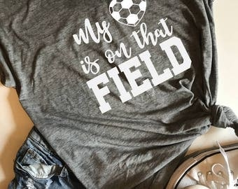 My heart is on that field (soccer) SVG, PDF, PNG, Dxf Design. Instant Download