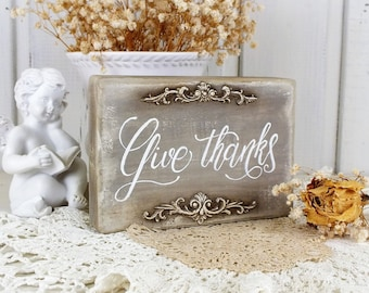 Give thanks Thanksgiving quote Fall Home decor Thankful gift  Vintage style small reclaimed wood sign Shelf mantle Holiday decor Farmhouse