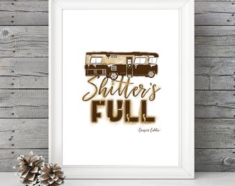 National Lampoon's Christmas Vacation - Shitter's Full Cousin Eddie - 11x14 Christmas Holiday Home Decor Poster Sign - Griswald Movie Quote