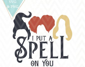 I Put A Spell On You Witch Halloween Cut File SVG PNG