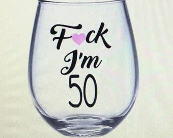 50th wine glass. 50th gift. 50th birthday wine glass. 50th birthday gift. Gift for 50th. 50 wine glass. 50 gift. 50 and fabulous.