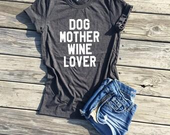 dog mother wine lover, dark grey unisex tee, dog mom shirt, fur mama shirt, dog lovers gift, dog mom af shirt, dog mother, wine lovers shirt