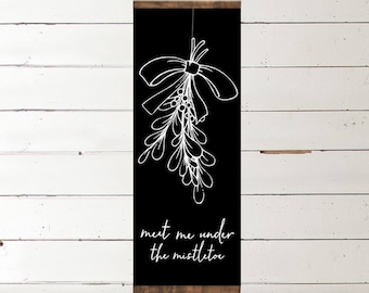 Meet me Under the Mistletoe half framed sign | Mistletoe Sign | Baby its cold outside | Christmas Sign | Christmas Decor | Farmhouse Sign