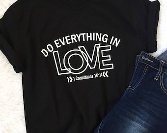 Do Everything In Love Women's Fashion Tee
