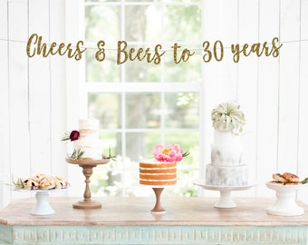 Cheers & Beers to 30 Years Banner, 30th Birthday Party, 30th Anniversary, 30th Birthday Sign, 30th Birthday Decor, 30th Party Banner