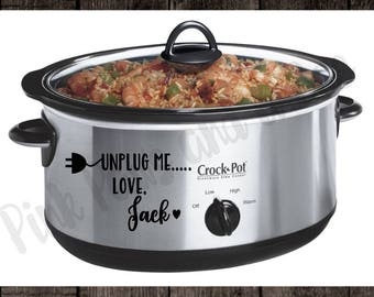 Unplug me ... Love, Jack Decal Crockpot Instant Pot Slow Cooker Decal This is Us